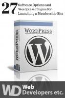 27 Software Options and WordPress Plugins for Launching a Membership Site